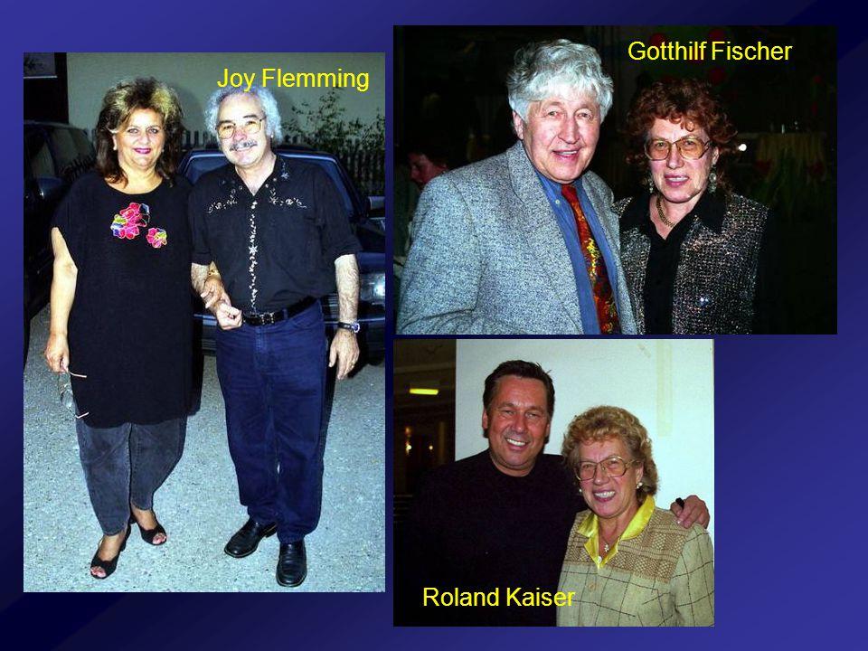 Roland Kaiser Gotthilf Fischer Joy Flemming