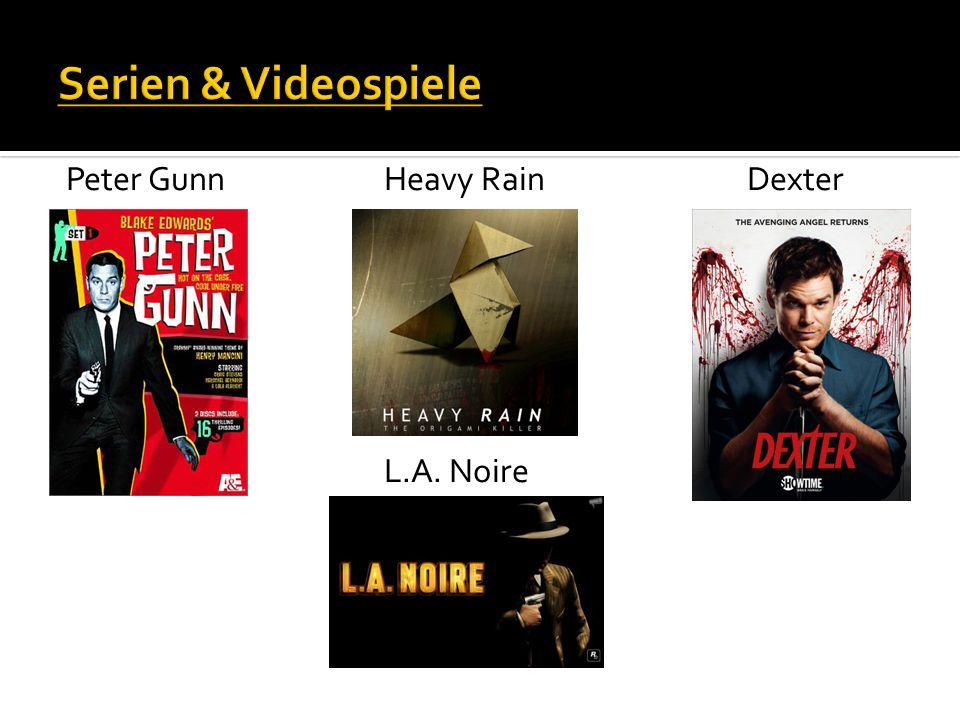 Peter Gunn Heavy Rain Dexter L.A. Noire