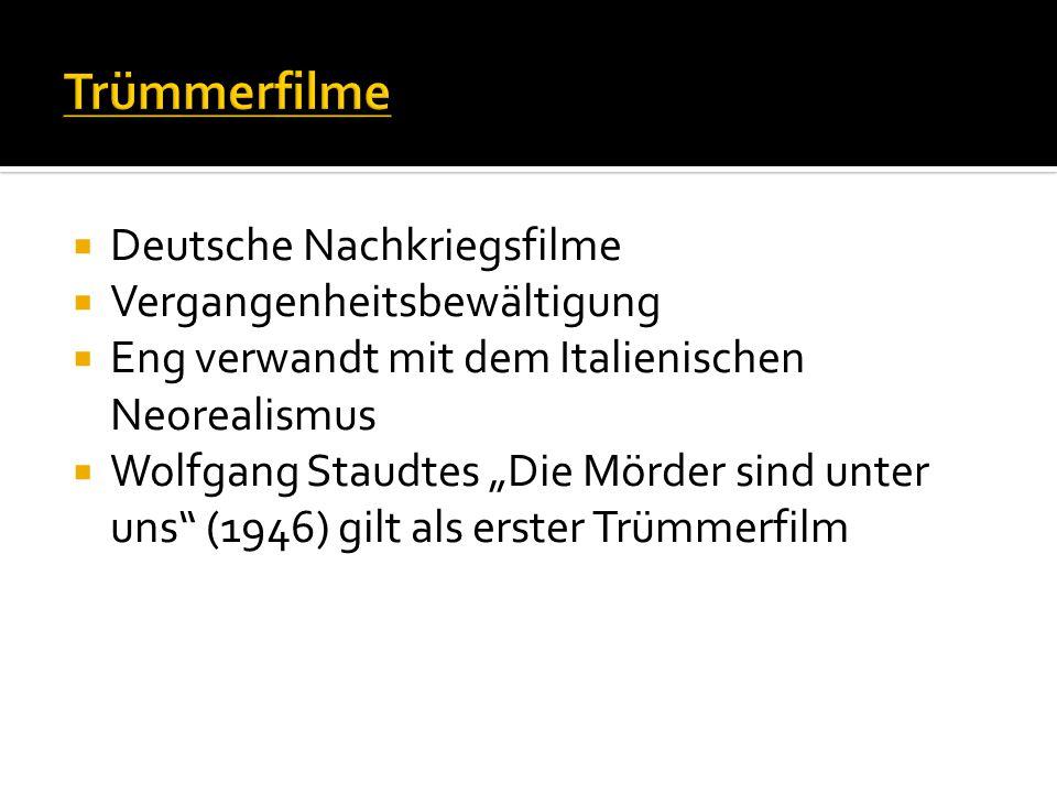""" Deutsche Nachkriegsfilme  Vergangenheitsbewältigung  Eng verwandt mit dem Italienischen Neorealismus  Wolfgang Staudtes """"Die Mörder sind unter un"""