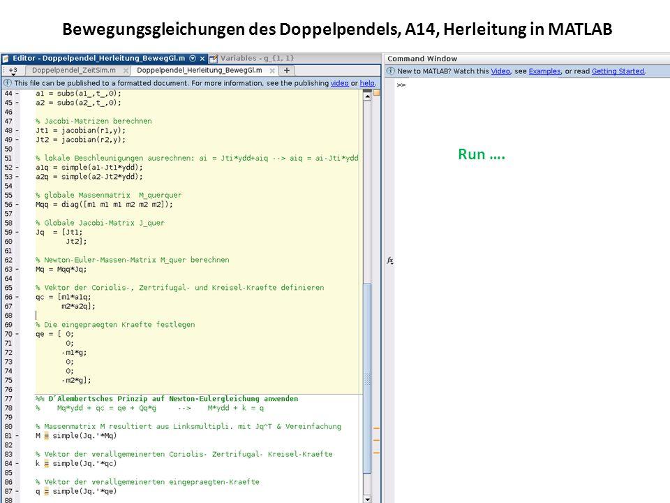 Bewegungsgleichungen des Doppelpendels, A14, Herleitung in MATLAB Run ….