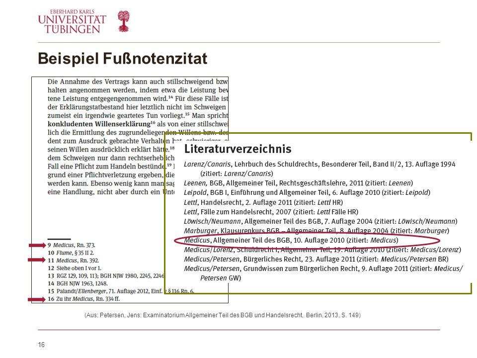 Beispiel Fußnotenzitat (Aus: Petersen, Jens: Examinatorium Allgemeiner Teil des BGB und Handelsrecht, Berlin, 2013, S.