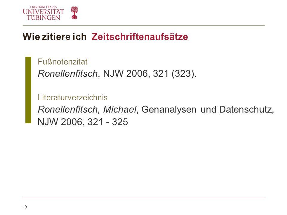 19 Fußnotenzitat Ronellenfitsch, NJW 2006, 321 (323).