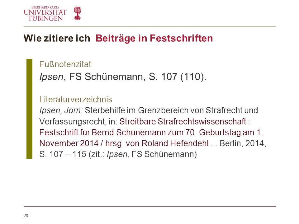26 Fußnotenzitat Ipsen, FS Schünemann, S. 107 (110).