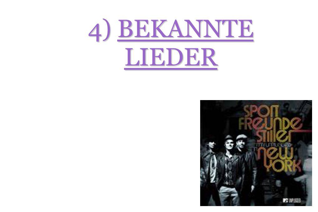 4) BEKANNTE LIEDER