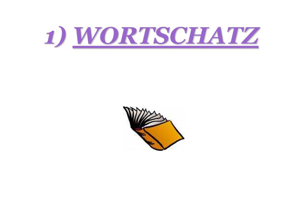 1) WORTSCHATZ