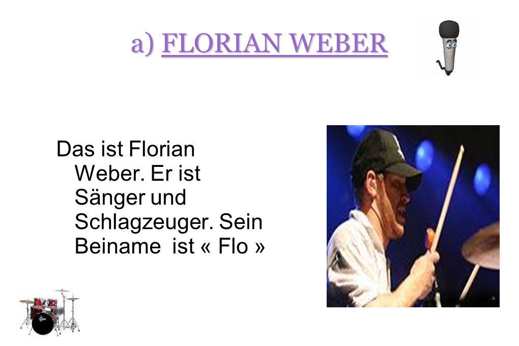 b) PETER BRUGGER Das ist Peter Brugger. Er ist Sänger und er ist Gittarenspieler.