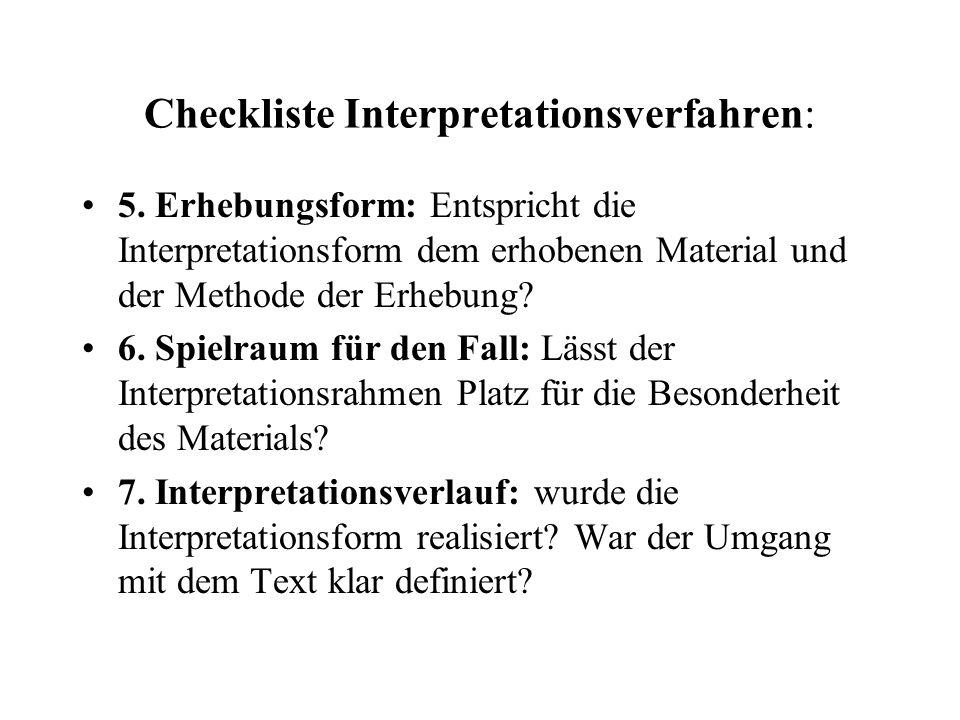 Checkliste Interpretationsverfahren: 8.Auswertungsziel: klar umgrenzte Aussagen (z.B.