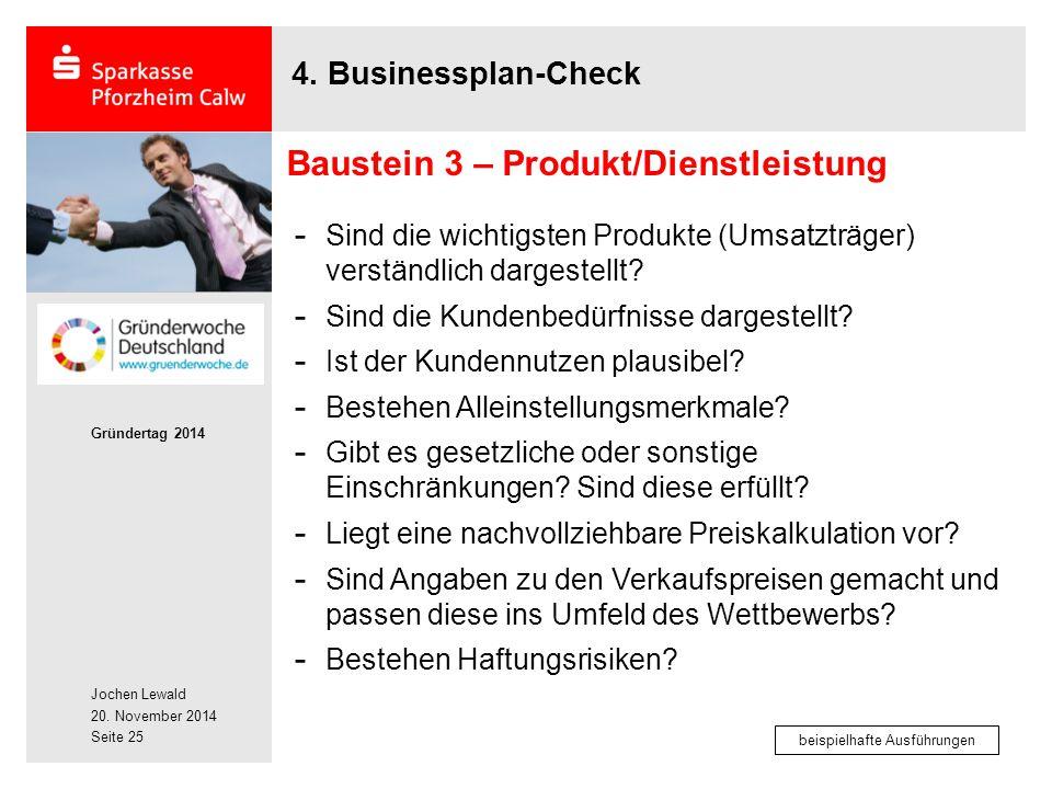Jochen Lewald 20. November 2014 Gründertag 2014 Seite 25 4. Businessplan-Check - Sind die wichtigsten Produkte (Umsatzträger) verständlich dargestellt