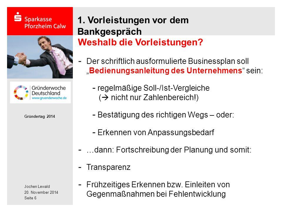 Jochen Lewald 20.November 2014 Gründertag 2014 Seite 7 1.