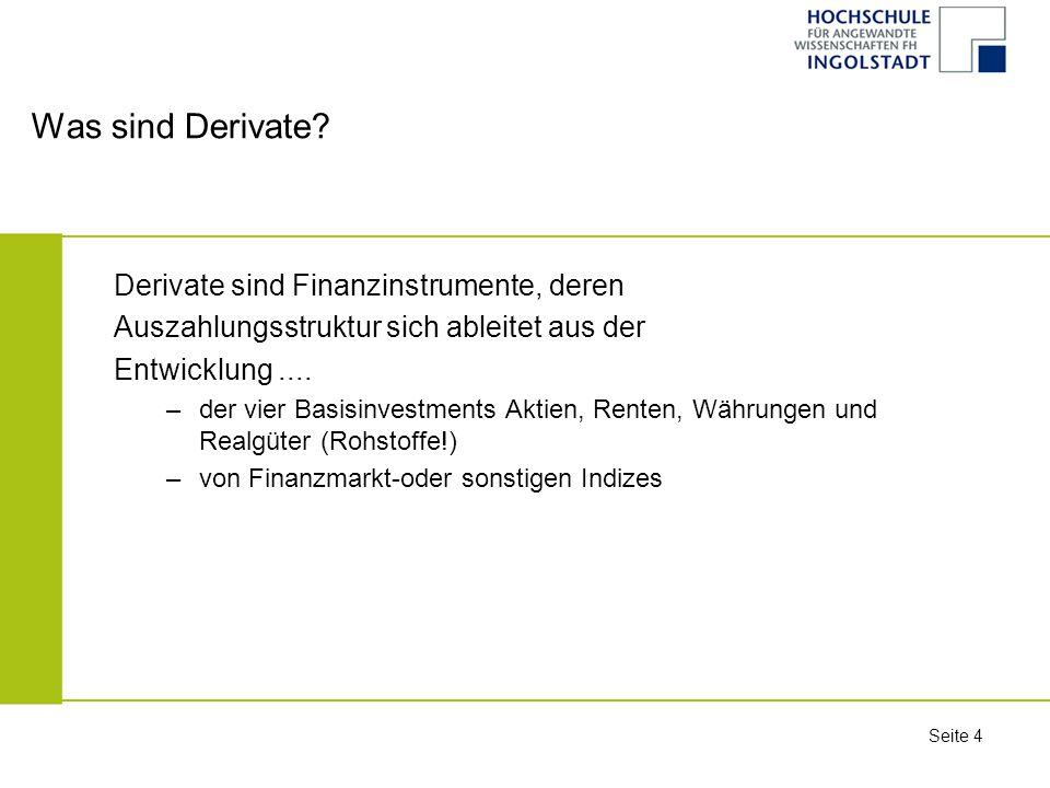 Seite 25 Gegenüberstellung von diskreter und stetiger Zinskonvention Zukunftswert eines € Barwert eines € Diskrete Verzinsung Stetige Verzinsung