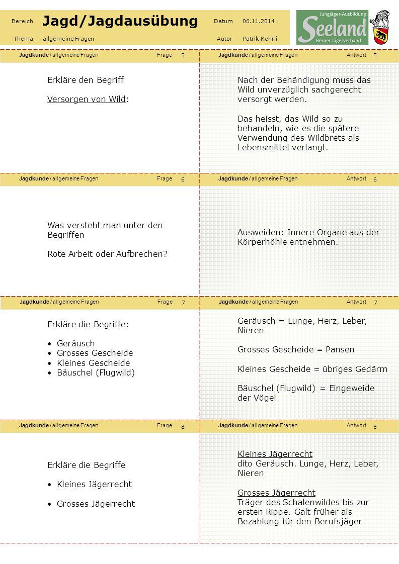Jagdkunde / allgemeine FragenFrageJagdkunde / allgemeine FragenAntwort Jagdkunde / allgemeine FragenFrageJagdkunde / allgemeine FragenAntwort Jagdkunde / allgemeine FragenFrageJagdkunde / allgemeine FragenAntwort Jagdkunde / allgemeine FragenFrageJagdkunde / allgemeine FragenAntwort Bereich Jagd/Jagdausübung Datum06.11.2014 Themaallgemeine FragenAutorPatrik Kehrli Erkläre die Drückjagd ?Die Schützen postieren sich in der Nähe der Tageseinstände des Wildes.