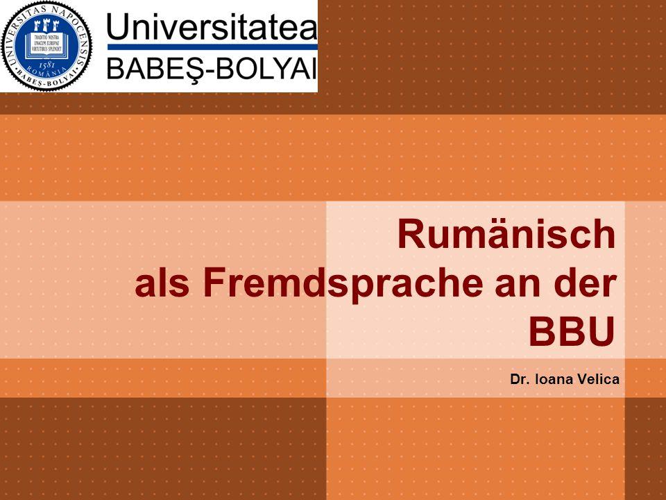 Rumänisch als Fremdsprache an der BBU Dr. Ioana Velica