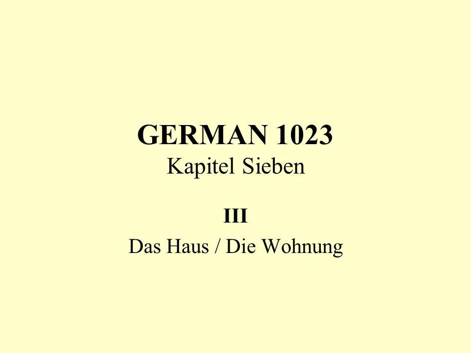 GERMAN 1023 Kapitel Sieben III Das Haus / Die Wohnung