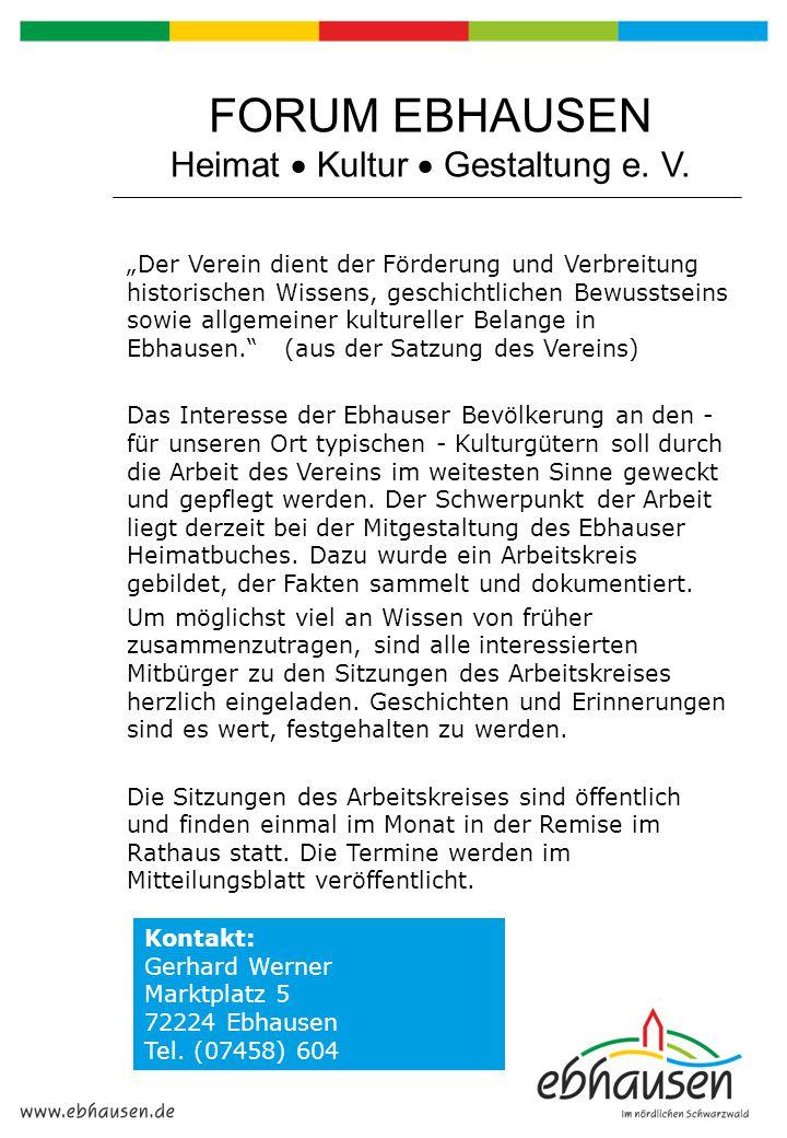 """FORUM EBHAUSEN Heimat  Kultur  Gestaltung e. V. """"Der Verein dient der Förderung und Verbreitung historischen Wissens, geschichtlichen Bewusstseins s"""