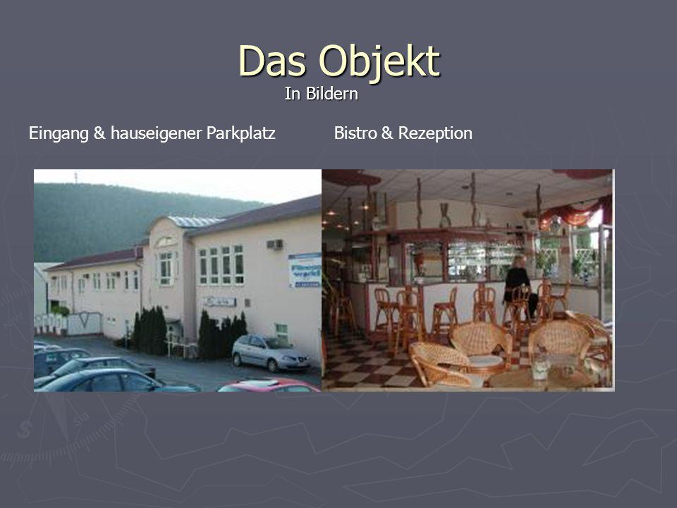 Das Objekt Bistro & RezeptionEingang & hauseigener Parkplatz In Bildern
