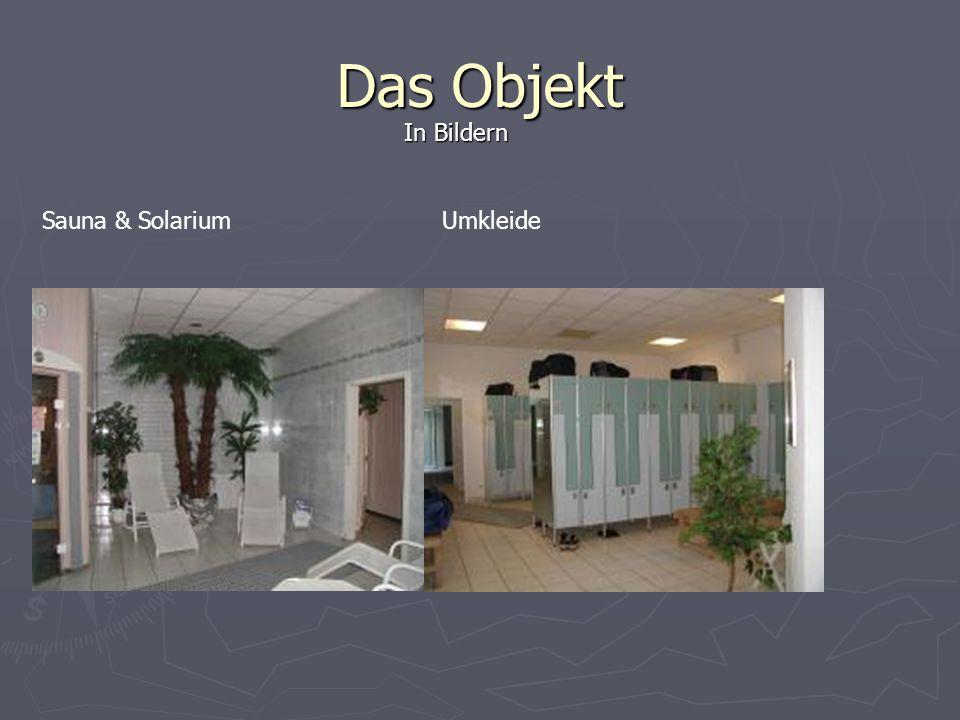 Das Objekt Sauna & SolariumUmkleide In Bildern