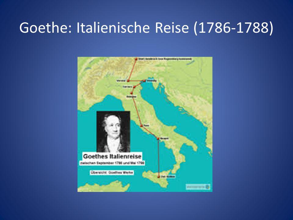 Goethe: Italienische Reise (1786-1788)