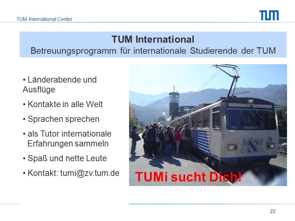 TUM International Center Länderabende und Ausflüge Kontakte in alle Welt Sprachen sprechen als Tutor internationale Erfahrungen sammeln Spaß und nette