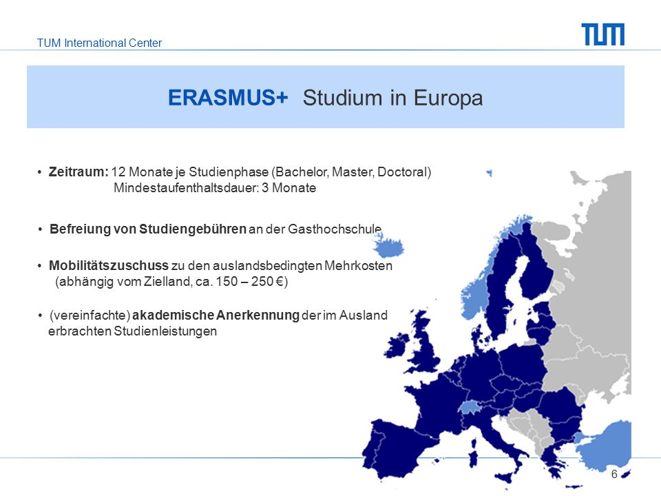TUM International Center 6 ERASMUS+ Studium in Europa