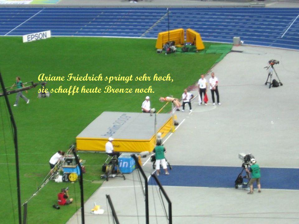 Ariane Friedrich springt sehr hoch, sie schafft heute Bronze noch.