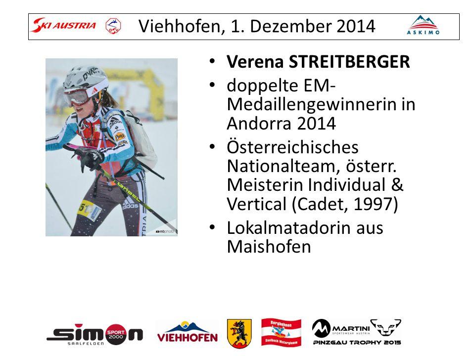 Verena STREITBERGER doppelte EM- Medaillengewinnerin in Andorra 2014 Österreichisches Nationalteam, österr. Meisterin Individual & Vertical (Cadet, 19