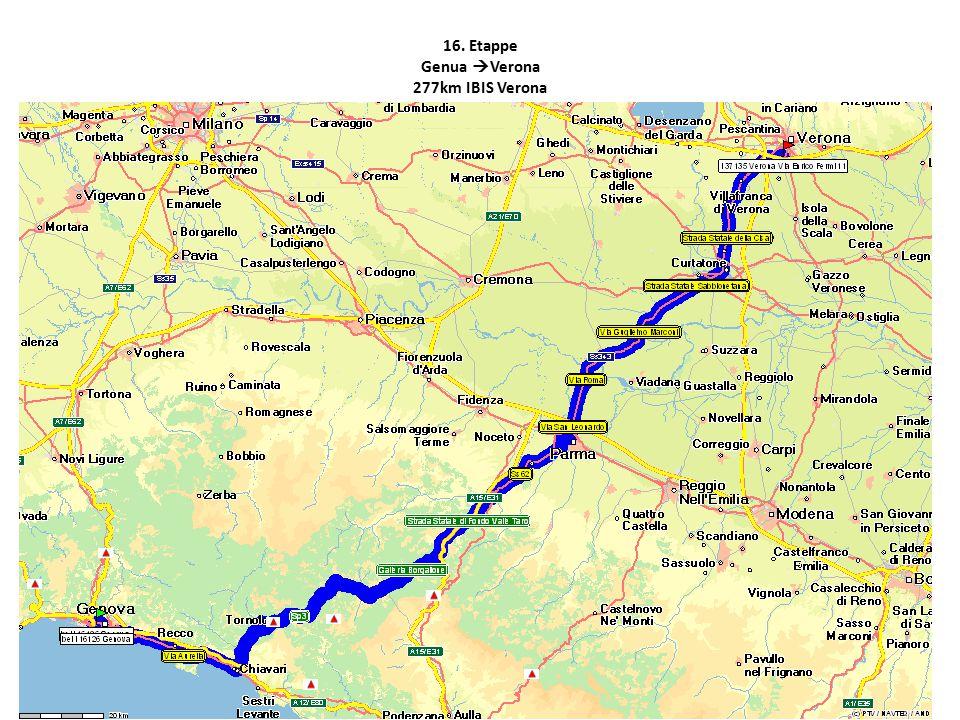 16. Etappe Genua  Verona 277km IBIS Verona