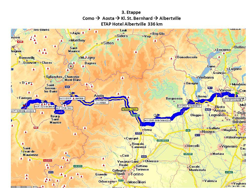 3. Etappe Como  Aosta  Kl. St. Bernhard  Albertville ETAP Hotel Albertville 336 km