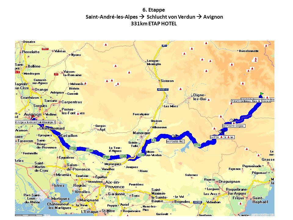 7. Etappe Avignon  Les Baux  Saint Marie le Mere  Narbonne. 390km ETAP HOTEL Narbonne