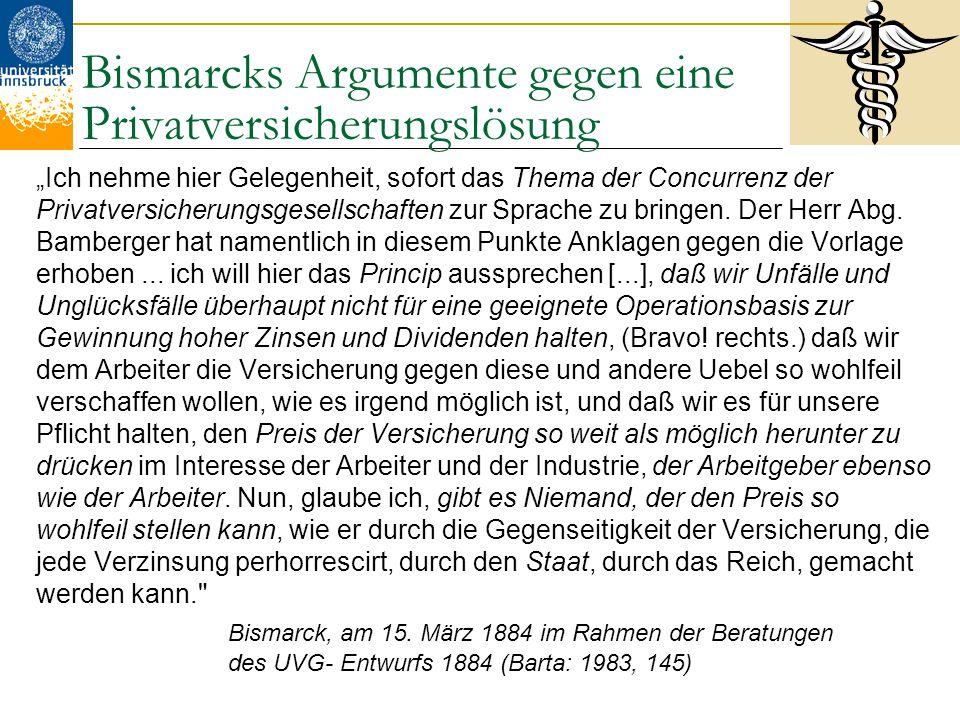 """Bismarcks Argumente gegen eine Privatversicherungslösung """"Ich nehme hier Gelegenheit, sofort das Thema der Concurrenz der Privatversicherungsgesellsch"""