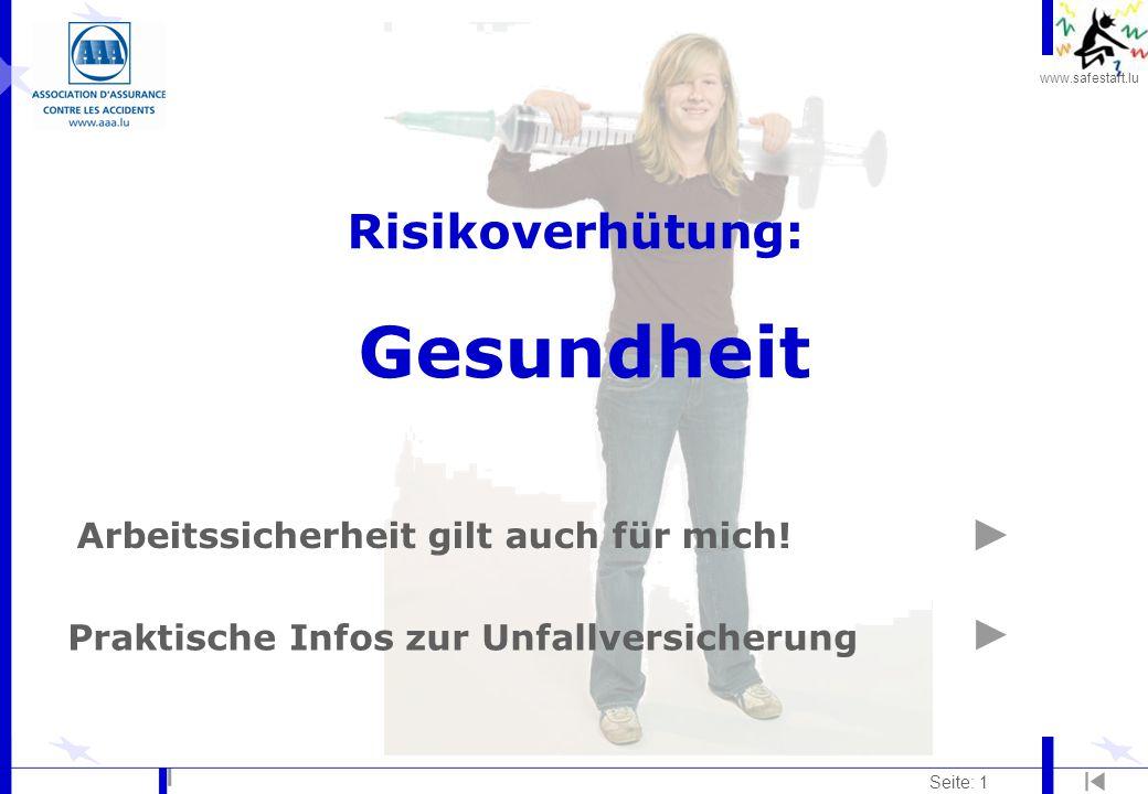 www.safestart.lu Seite: 32 Strahlung Risiko: l Strahlenmedizin (Röntgenstrahlung, radioaktive Isotope...) l Laserstrahlen l...