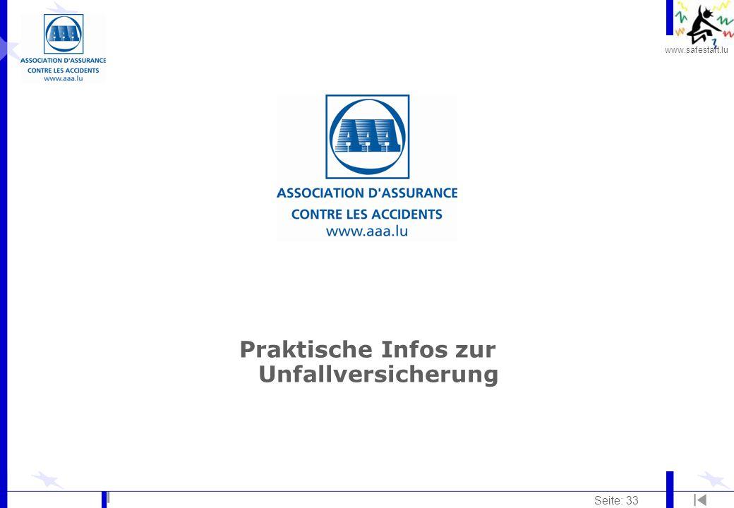 www.safestart.lu Seite: 33 Praktische Infos zur Unfallversicherung