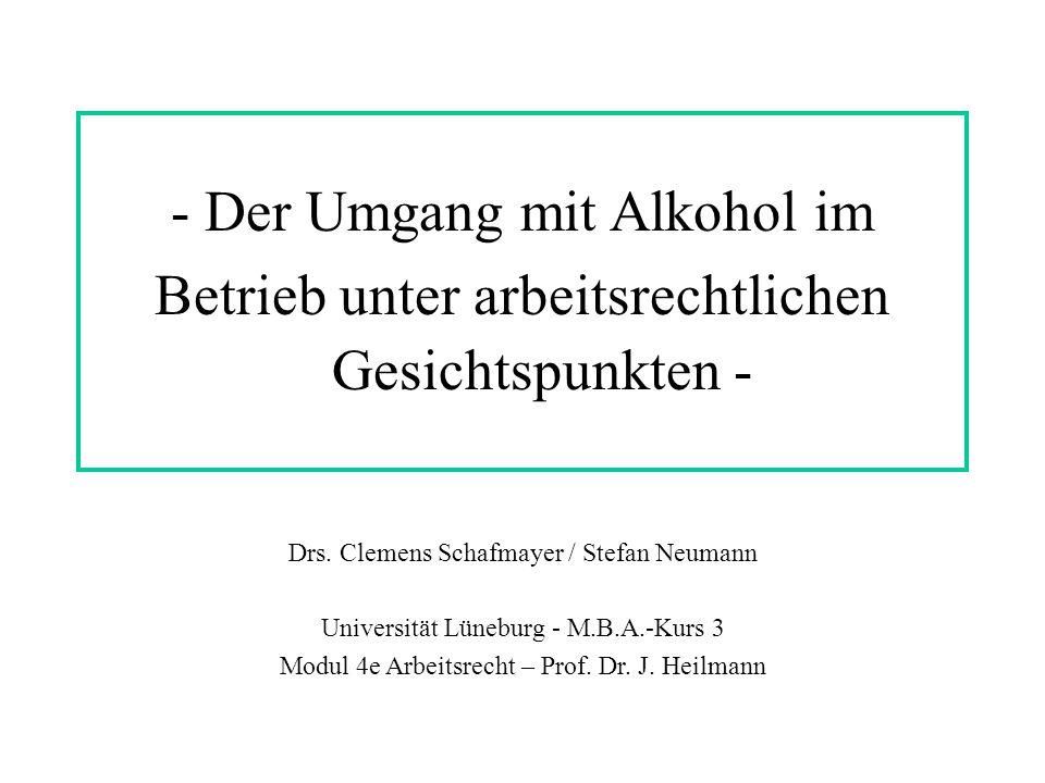- Der Umgang mit Alkohol im Betrieb unter arbeitsrechtlichen Gesichtspunkten - Drs.