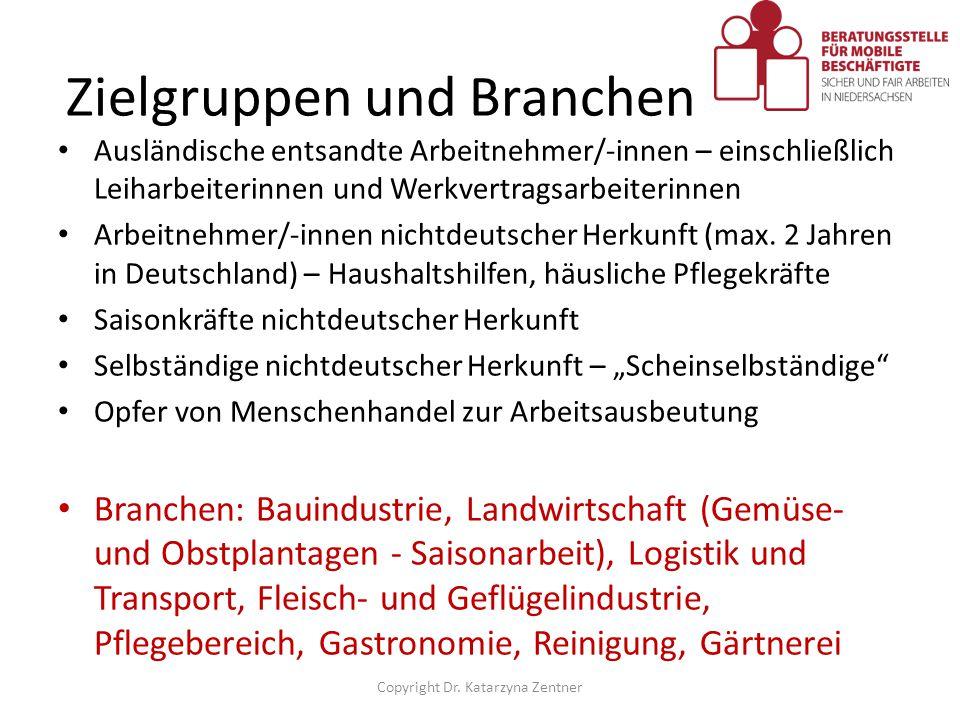 Zielgruppen und Branchen Ausländische entsandte Arbeitnehmer/-innen – einschließlich Leiharbeiterinnen und Werkvertragsarbeiterinnen Arbeitnehmer/-inn