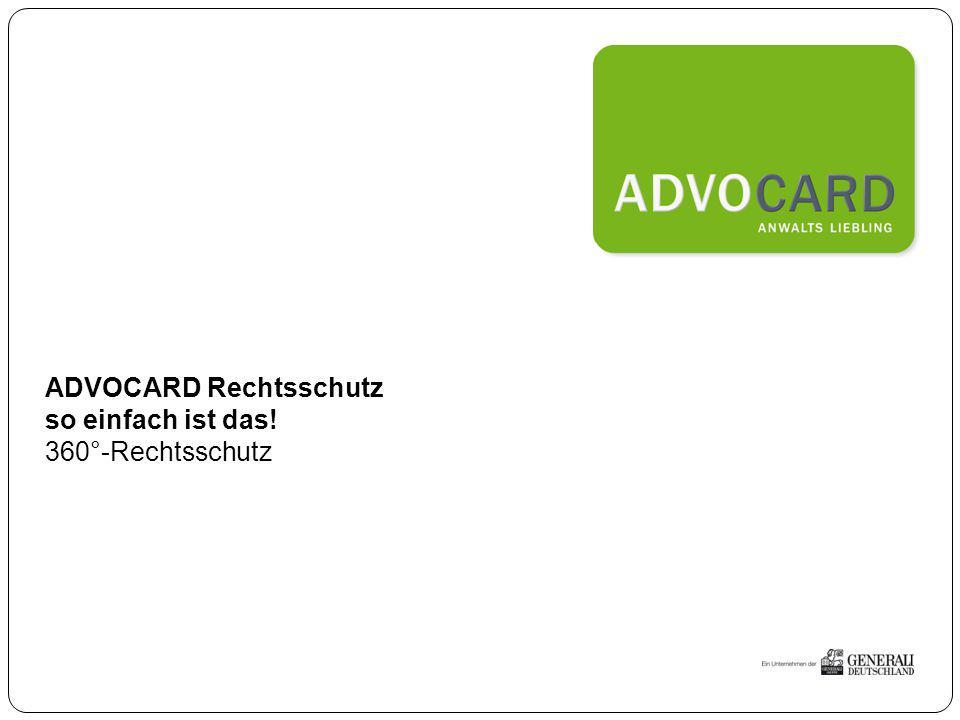 31.03.2015 12 Das Angebot der ADVOCARD Rundum-Absicherung auf drei Ebenen 1.