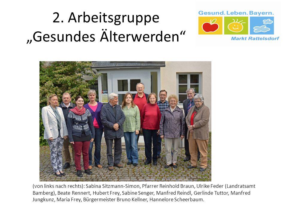 "2. Arbeitsgruppe ""Gesundes Älterwerden"" (von links nach rechts): Sabina Sitzmann-Simon, Pfarrer Reinhold Braun, Ulrike Feder (Landratsamt Bamberg), Be"