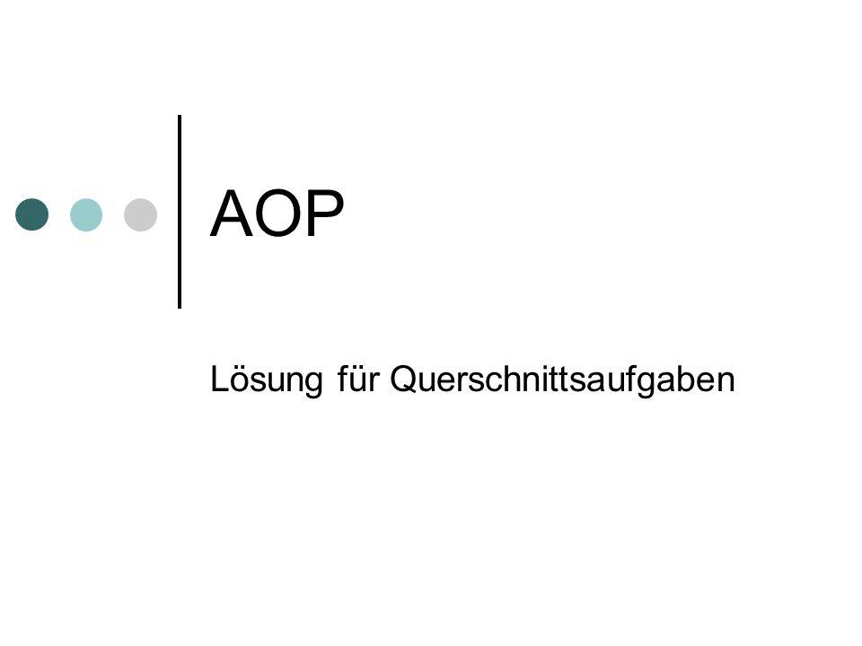 AOP Lösung für Querschnittsaufgaben