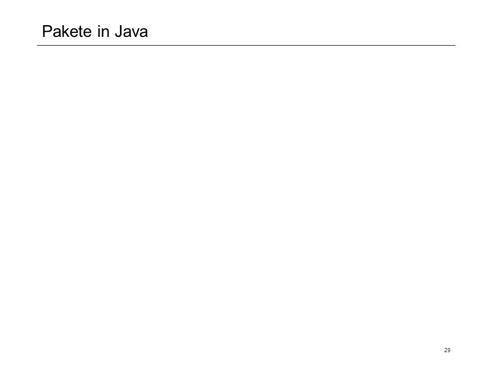 Pakete in Java 29