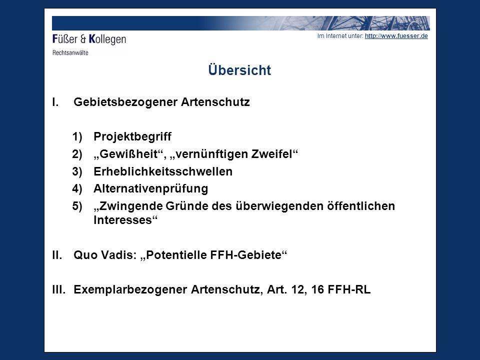 """Im Internet unter: http://www.fuesser.de Projekte  """"Pläne oder Projekte : unter Berücksichtigung des Vorsorgeprinzips alle """"Maßnahmen (GA Kokott) bzw."""