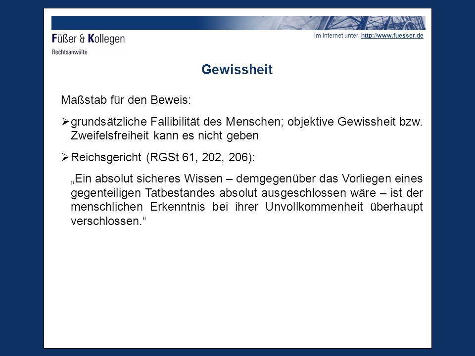 """Im Internet unter: http://www.fuesser.de Was heisst """"Gewissheit / Vernünftiger Zweifel  Auch der EuGH fordert keine absolute Gewissheit bzw."""