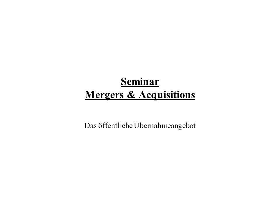Seminar Mergers & Acquisitions Das öffentliche Übernahmeangebot