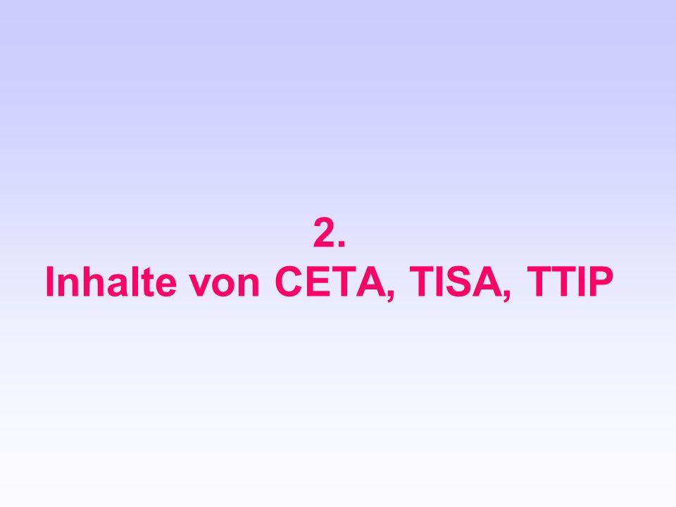 2. Inhalte von CETA, TISA, TTIP