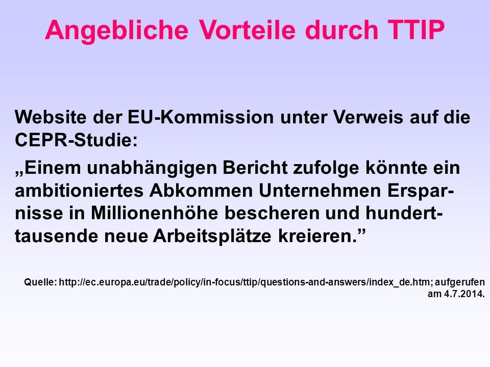 """Angebliche Vorteile durch TTIP Website der EU-Kommission unter Verweis auf die CEPR-Studie: """"Einem unabhängigen Bericht zufolge könnte ein ambitionier"""