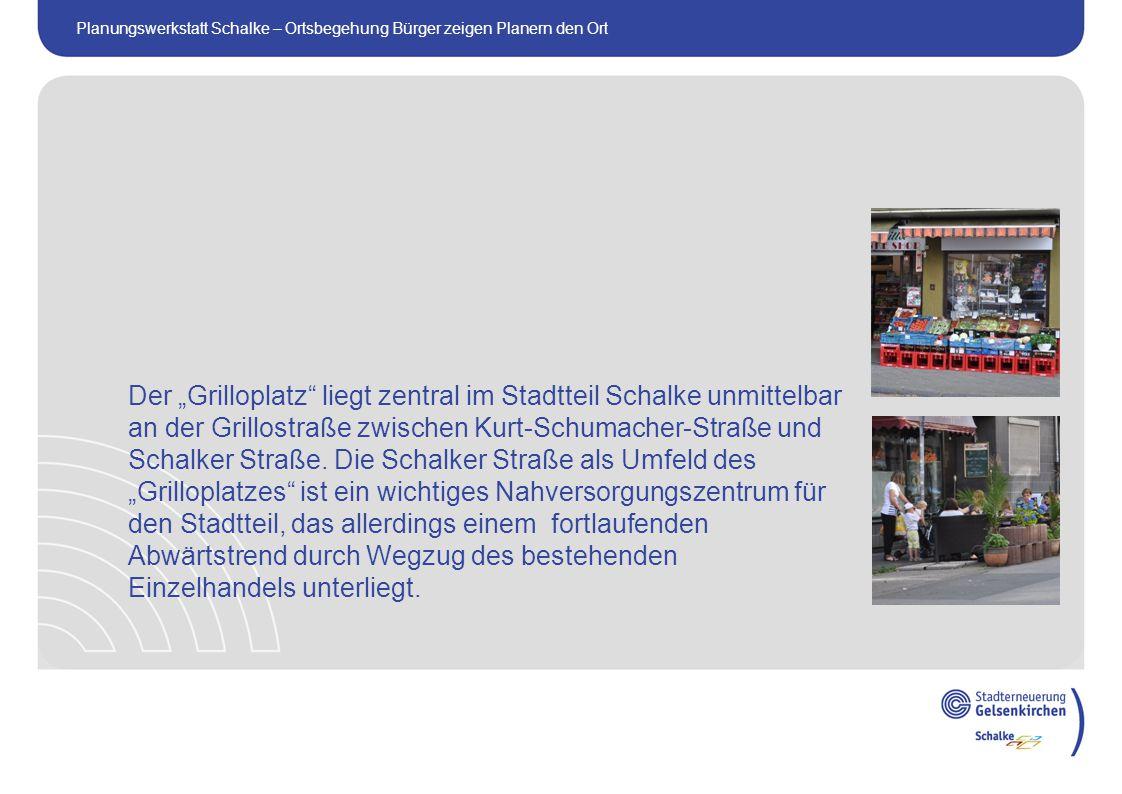"""Der """"Grilloplatz liegt zentral im Stadtteil Schalke unmittelbar an der Grillostraße zwischen Kurt-Schumacher-Straße und Schalker Straße."""