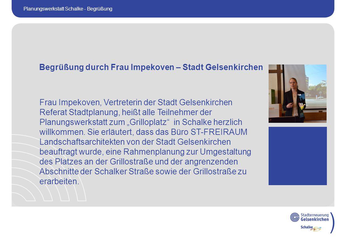 """Frau Impekoven, Vertreterin der Stadt Gelsenkirchen Referat Stadtplanung, heißt alle Teilnehmer der Planungswerkstatt zum """"Grilloplatz in Schalke herzlich willkommen."""