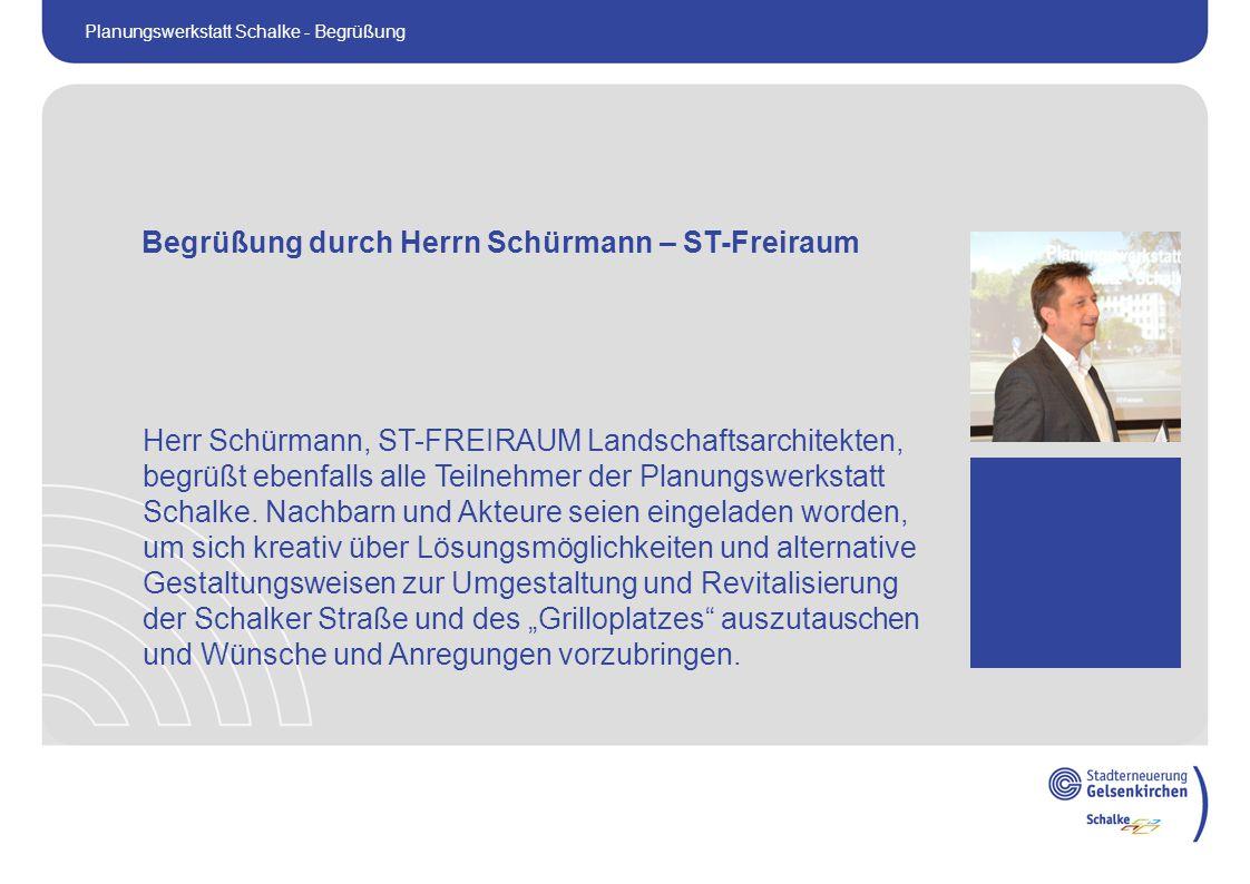 Herr Schürmann, ST-FREIRAUM Landschaftsarchitekten, begrüßt ebenfalls alle Teilnehmer der Planungswerkstatt Schalke.