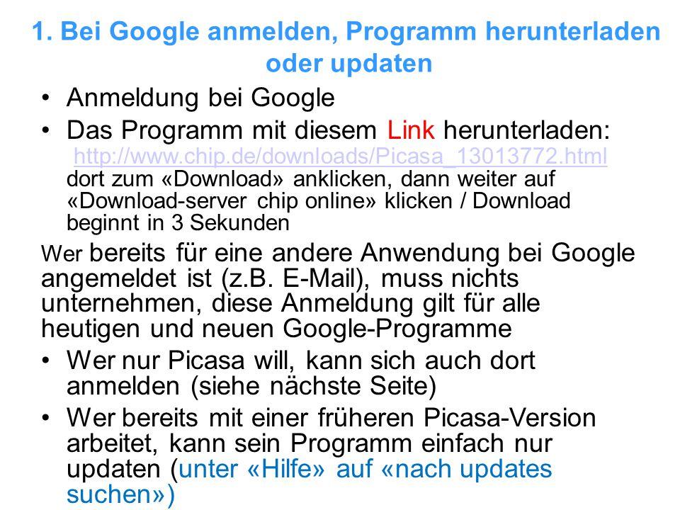 1. Bei Google anmelden, Programm herunterladen oder updaten Anmeldung bei Google Das Programm mit diesem Link herunterladen: http://www.chip.de/downlo