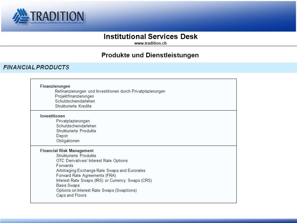 Institutional Services Desk www.tradition.ch Privatplazierungen DIE ALTERNATIVE ZUR OBLIGATION Eine sogenannte Privatplazierung ist ein mit einer Valorennummer und Bewertung kombiniertes, normales Schuldscheingeschäft.