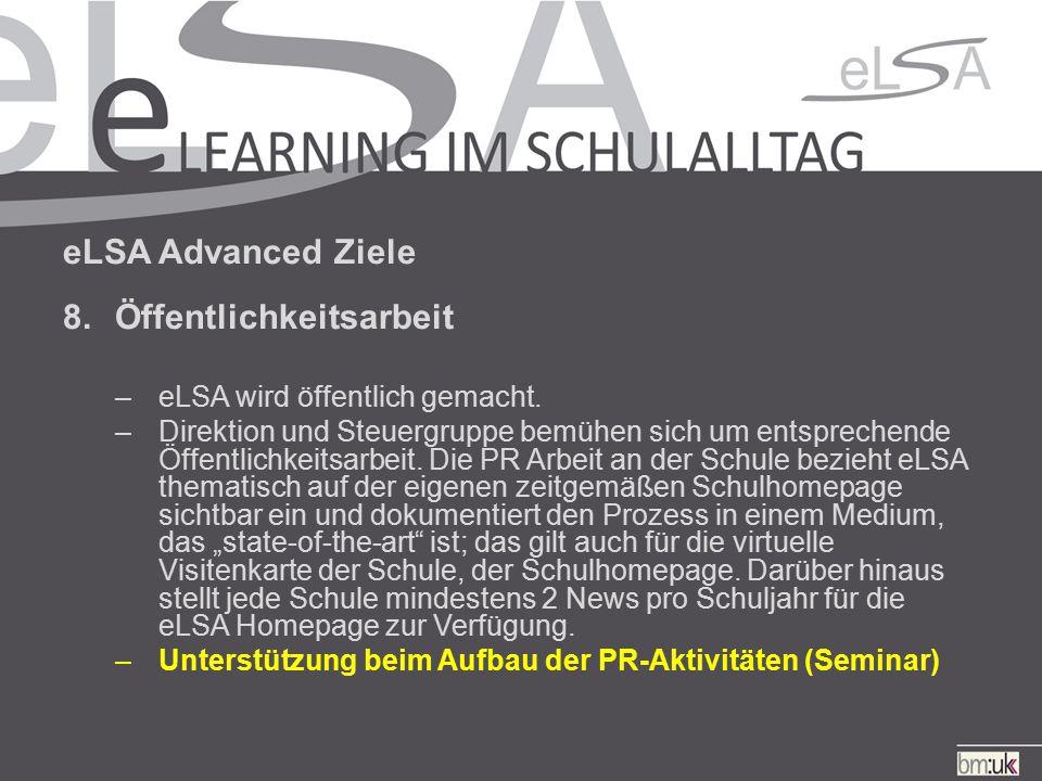 eLSA Advanced Ziele 8.Öffentlichkeitsarbeit –eLSA wird öffentlich gemacht.