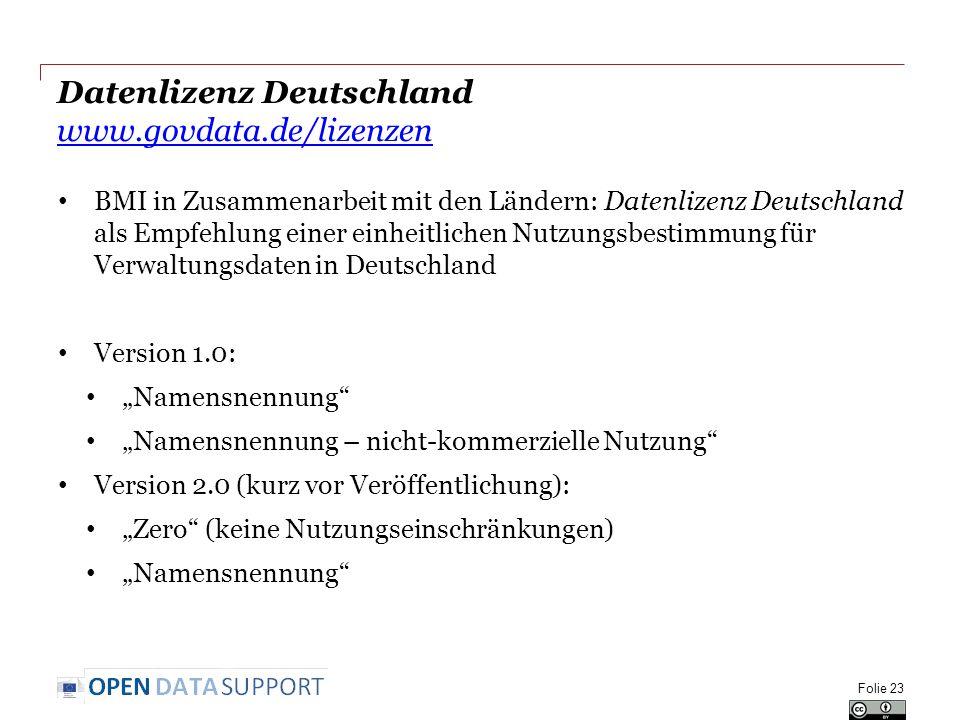 Datenlizenz Deutschland www.govdata.de/lizenzen www.govdata.de/lizenzen BMI in Zusammenarbeit mit den Ländern: Datenlizenz Deutschland als Empfehlung