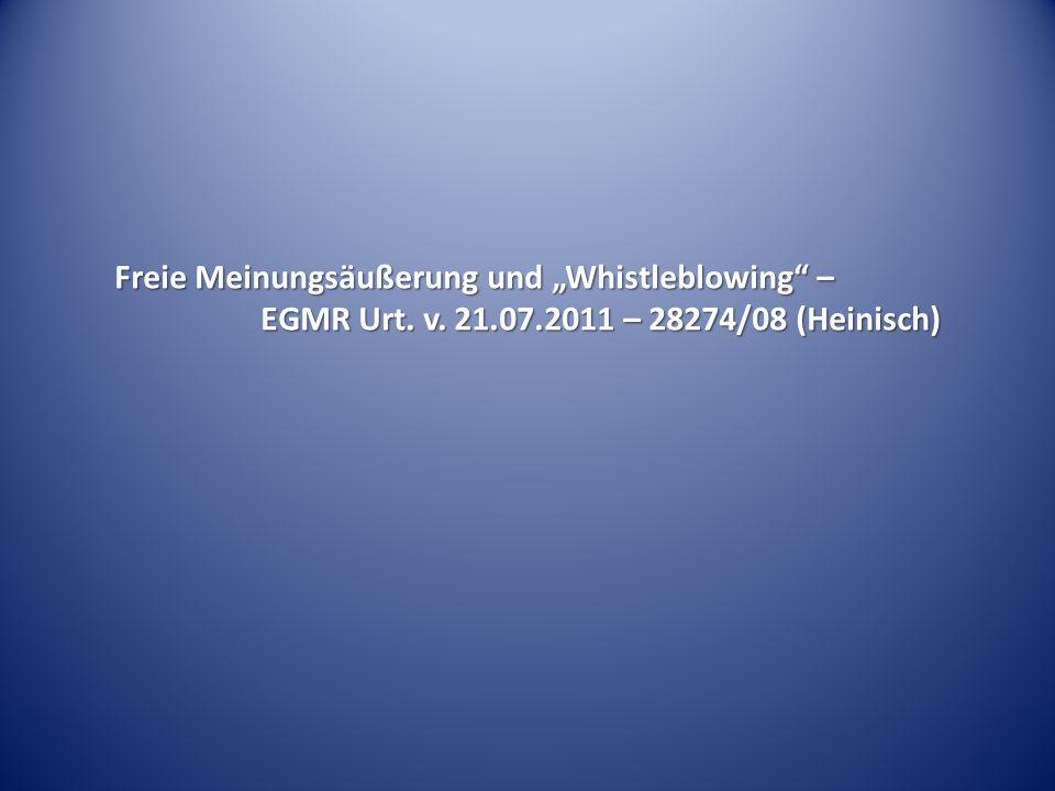 """Freie Meinungsäußerung und """"Whistleblowing"""" – EGMR Urt. v. 21.07.2011 – 28274/08 (Heinisch)"""